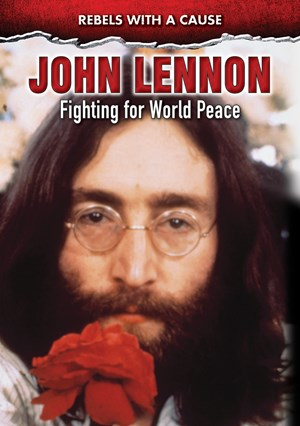 Picture of John Lennon: Fighting for World Peace