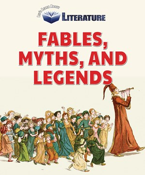 Picture of Fables, Myths, and Legends: