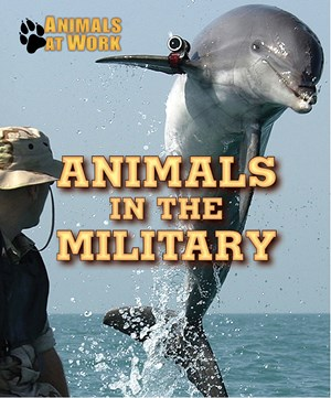 Picture of Animals in the Military: