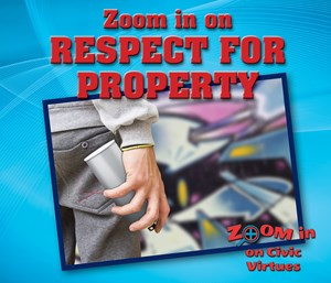 Picture of Zoom in on Respect for Property: