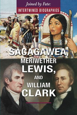 Picture of Sacagawea, Meriwether Lewis, and William Clark: