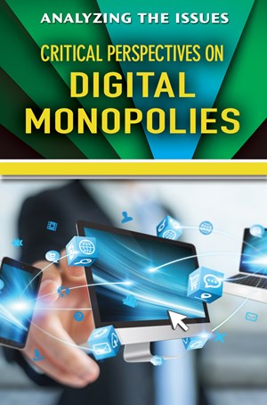Picture of Critical Perspectives on Digital Monopolies:
