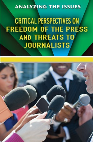Picture of Critical Perspectives on Freedom of the Press and Threats to Journalists: