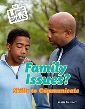 Picture of Family Issues?: Skills to Communicate