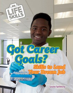 Picture of Got Career Goals?: Skills to Land Your Dream Job