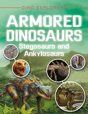 Picture of Armored Dinosaurs: Stegosaurs and Ankylosaurs