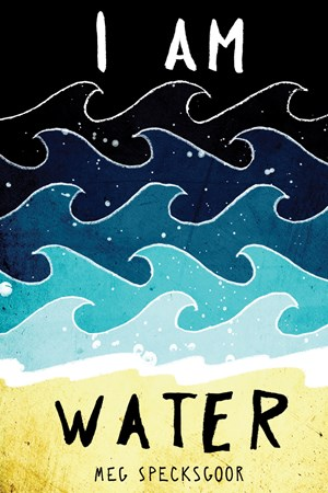 Picture of I Am Water: