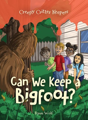 Picture of Can We Keep a Bigfoot?: