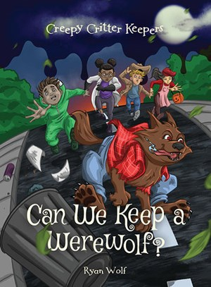 Picture of Can We Keep a Werewolf?: