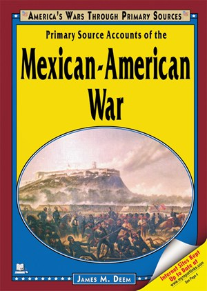 Picture of Primary Source Accounts of the Mexican-American War
