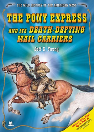 Picture of The Pony Express and Its Death-Defying Mail Carriers