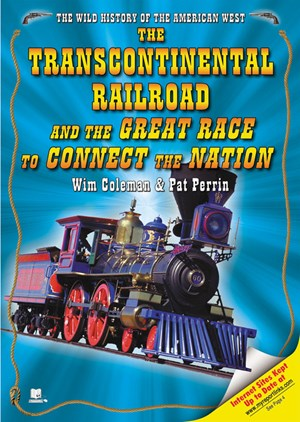 Picture of The Transcontinental Railroad and the Great Race to Connect the Nation