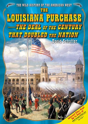 Picture of The Louisiana Purchase--The Deal of the Century That Doubled the Nation