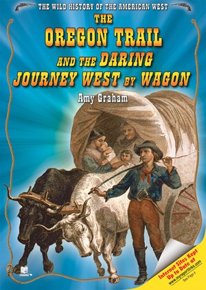Picture of The Oregon Trail and the Daring Journey West by Wagon