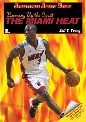 Picture of Burning Up the Court—The Miami Heat