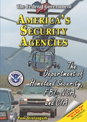 Picture of America's Security Agencies: The Department of Homeland Security, FBI, NSA, and CIA