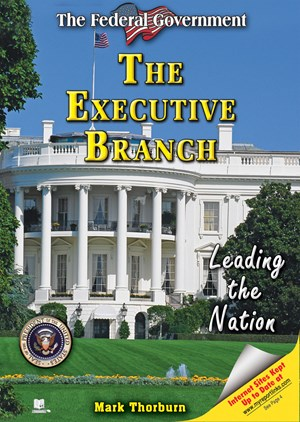 Picture of The Executive Branch: Leading the Nation