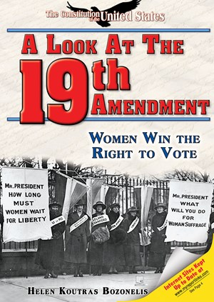 Picture of A Look at the Nineteenth Amendment: Women Win the Right to Vote