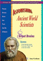 "<h2><a href=""../Astonishing_Ancient_World_Scientists/1496"">Astonishing Ancient World Scientists: <i>Eight Great Brains</i></a></h2>"