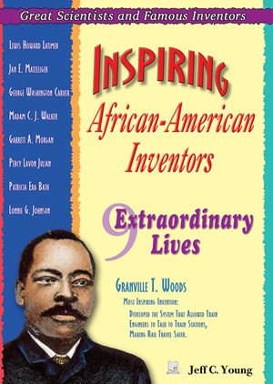 Picture of Inspiring African-American Inventors: Nine Extraordinary Lives