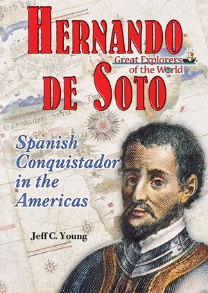 Picture of Hernando de Soto: Spanish Conquistador in the Americas