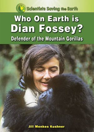 Picture of Who on Earth is Dian Fossey?: Defender of the Mountain Gorillas