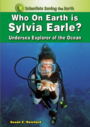 Picture of Who on Earth is Sylvia Earle?: Undersea Explorer of the Ocean