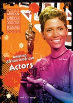 "<h2><a href=""http://www.enslow.com/books/Amazing_African_American_Actors/235"">Amazing African-American Actors</a></h2>"