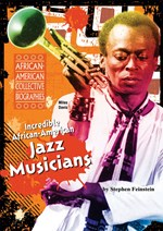 "<h2><a href=""http://www.enslow.com/books/Incredible_African_American_Jazz_Musicians/239"">Incredible African-American Jazz Musicians</a></h2>"