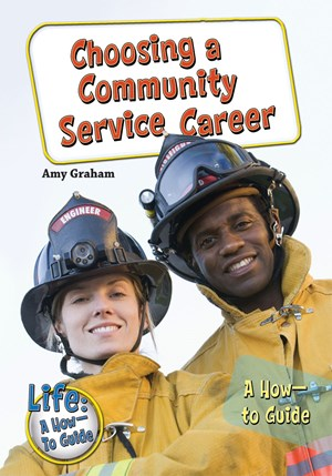Picture of Choosing a Community Service Career: A How-to Guide
