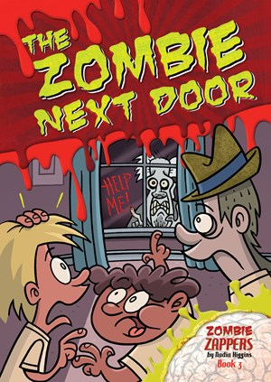 Picture of The Zombie Next Door: Zombie Zappers Book 3