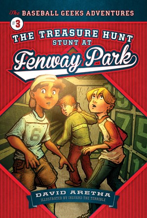 Picture of The Treasure Hunt Stunt at Fenway Park: The Baseball Geeks Adventures Book 3