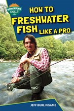 """<h2><a href=""""http://www.bluewaveclassroom.com/books/How_to_Freshwater_Fish_Like_a_Pro/4262"""">How to Freshwater Fish Like a Pro</a></h2>"""