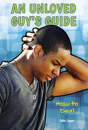 Picture of An Unloved Guy's Guide: How to Deal