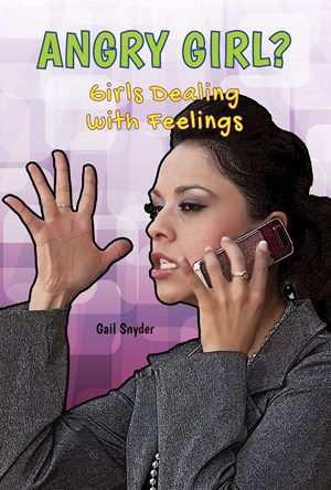 Picture of Angry Girl?: Girls Dealing With Feelings