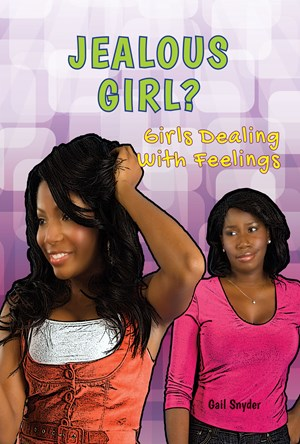 Picture of Jealous Girl?: Girls Dealing With Feelings
