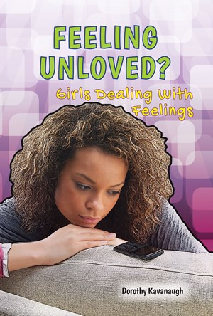 Picture of Feeling Unloved?: Girls Dealing With Feelings