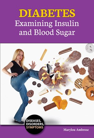 Picture of Diabetes: Examining Insulin and Blood Sugar