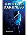 In the River Darkness