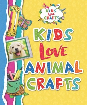 Picture of Kids Love Animal Crafts: