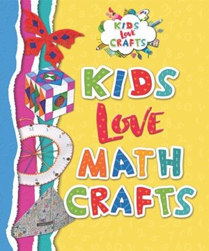 Picture of Kids Love Math Crafts: