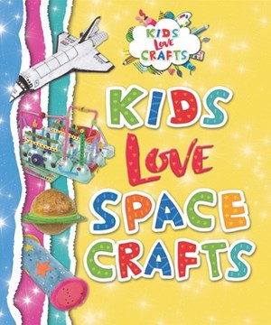Picture of Kids Love Space Crafts: