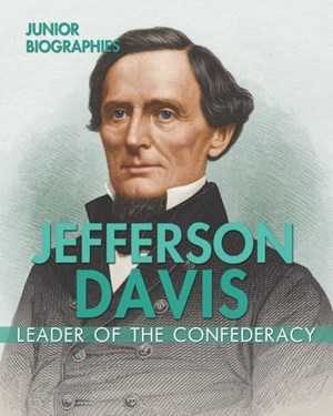 Picture of Jefferson Davis: Leader of the Confederacy