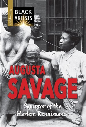 Picture of Augusta Savage: Sculptor of the Harlem Renaissance