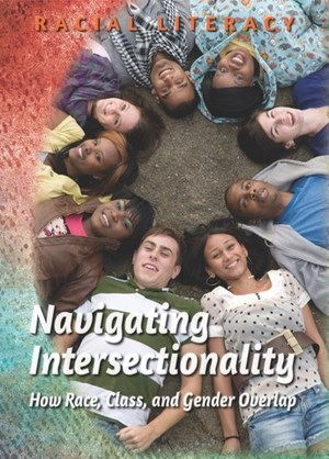 Picture of Navigating Intersectionality: How Race, Class, and Gender Overlap: