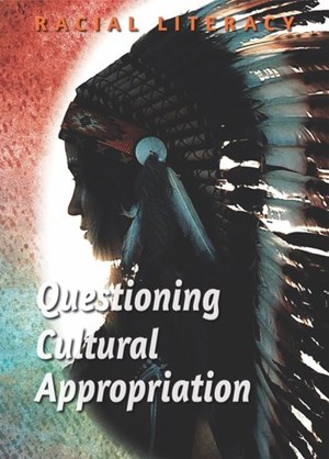 Picture of Questioning Cultural Appropriation: