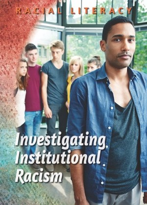 Picture of Investigating Institutional Racism: