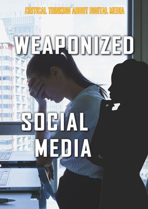 Picture of Weaponized Social Media: