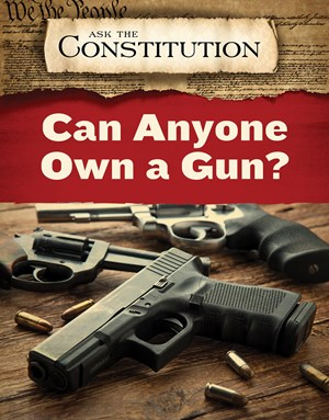 Picture of Can Anyone Own a Gun?: