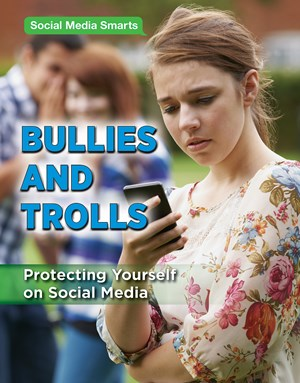 Picture of Bullies and Trolls: Protecting Yourself on Social Media